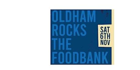 OLDHAM ROCKS THE FOOD BANK tickets