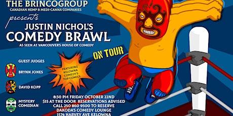 The Brinco Group present Justin Nichol's Comedy Brawl at Dakoda's tickets
