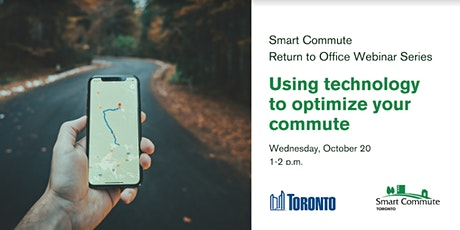 Smart Commute Toronto webinar: Using Technology to Optimize Your Commute tickets