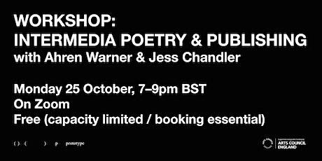 Workshop: Intermedia Poetry & Publishing tickets