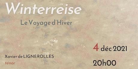 WINTERREISE Le Voyage d'Hiver billets