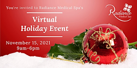 Radiance Medical Spa Virtual Holiday Event 2021 tickets
