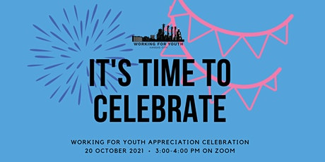 Working For Youth Appreciation Celebration tickets