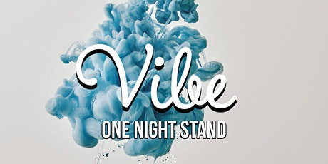 VIBE's One Night Stand on Friday 21+ inside Tennessee Jack's in Long Beach tickets