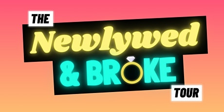 NewlyWed and Broke Tour with Josh Novey tickets