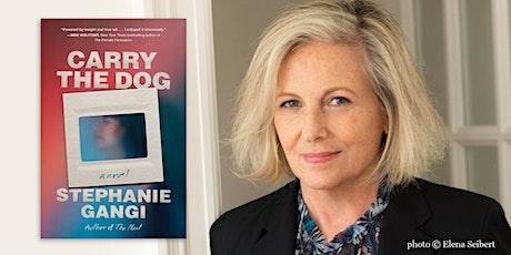 Stephanie Gangi | Carry the Dog tickets