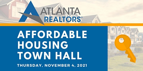 Affordable Housing Town Hall hosted by the Atlanta REALTORS® Association tickets