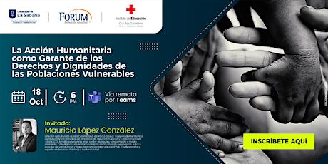 La acción humanitaria como garante de los derechos y las dignidades entradas