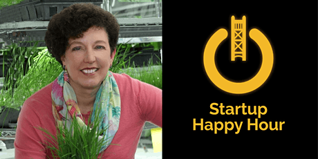 Startup Happy Hour with Marrone Bio Founder, Dr. Pam Marrone tickets