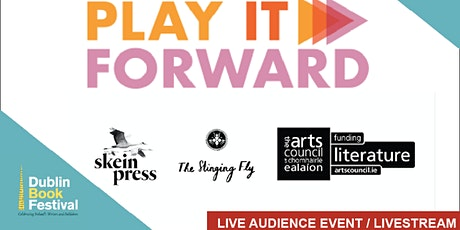 Play it Forward Launch: with Skein Press and The Stinging Fly tickets