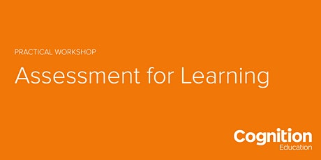 Assessment for Learning Workshop tickets