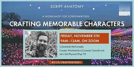 SCREENWRITING CRAFT FESTIVAL - CRAFTING MEMORABLE CHARACTERS tickets