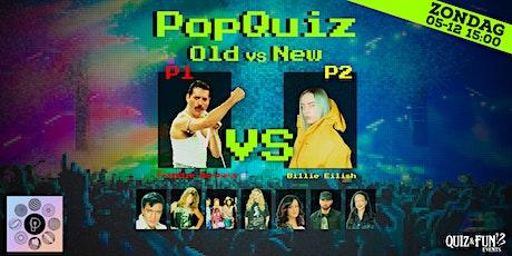 PopQuiz, Old Vs New | Antwerpen tickets