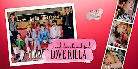 Cruel but Beautiful LOVE KILLA entradas