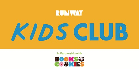 RUNWAY Kids Club: Books & Cookies tickets