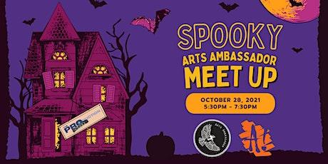 Spooky Arts Ambassador Meet Up tickets