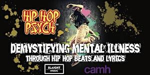 HIP HOP PSYCH: Demystifying mental illness through hip...