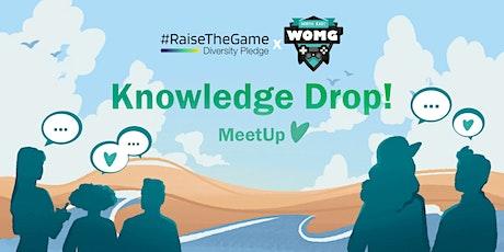 #RaiseTheGame Knowledge Drop Meet-Up With Women Making Games tickets