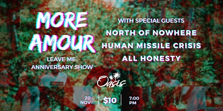 More Amour - Leave Me Anniversary Show tickets