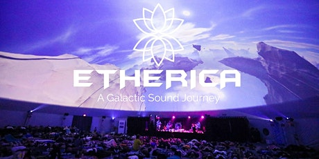ETHERICA - A Galactic Sound Journey - Full Moon - Abundance Activation tickets