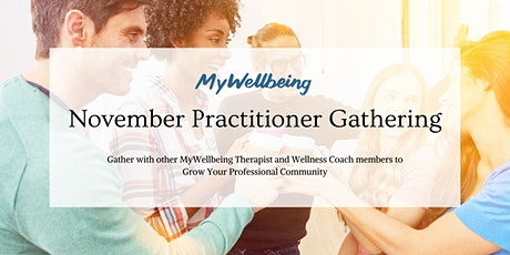 MyWellbeing: November Practitioner Gathering tickets