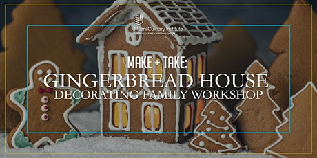 Make + Take: Gingerbread House Decorating Family Workshop tickets