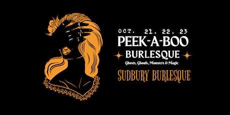 Sudbury Burlesque: PEEK-A-BOO BURLESQUE tickets