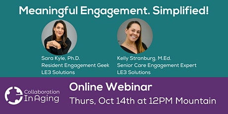 Collaboration In Aging Presents: Meaningful Engagement, Simplified! tickets