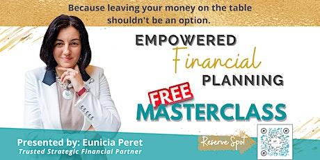 Empowered Financial Planning Masterclass tickets