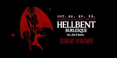 Sudbury Burlesque Show: HELLBENT tickets