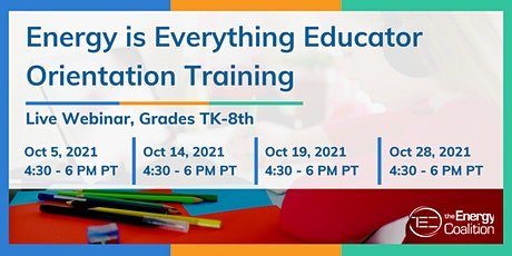 Energy is Everything Orientation Training for Redding, CA Educators tickets