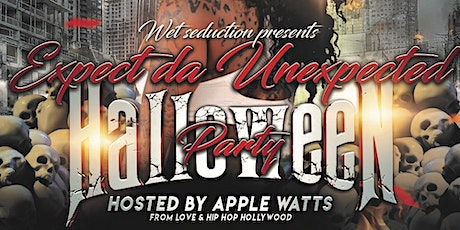 Wet Seduction's Expect da Unexpected Halloween Party Hosted by Apple Watts tickets