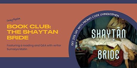 Book Club: The Shaytan Bride tickets