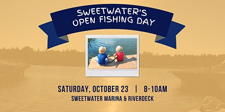 Open Fishing Day at SW Riverdeck tickets