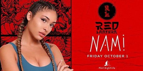 Mint Nightlife: DJ Nami at Red Lantern w/ Code Red [Free Before 11pm] tickets