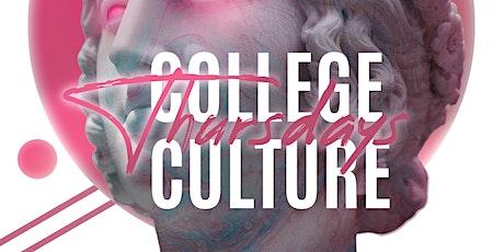 College Culture Thursdays tickets