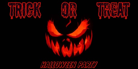 TRICK OR TREAT (Halloween Party) tickets