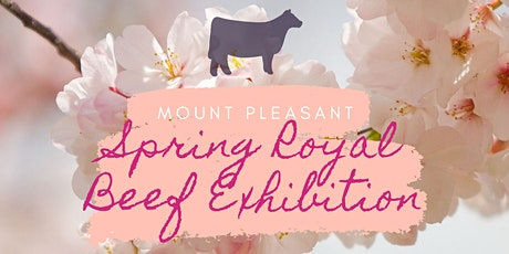 Mount Pleasant Spring Royal Beef Exhibition tickets