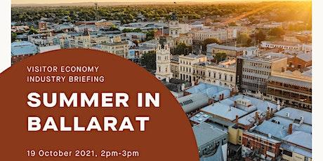Ballarat Visitor Economy Industry Briefing - Summer tickets