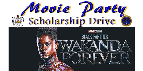 Black Panther II -Wakanda Forever Movie Party Scho tickets