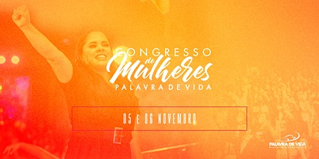 10º CONGRESSO DE MULHERES PALAVRA DE VIDA ingressos