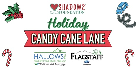 Shadows Foundation Holiday Candy Cane Lane tickets