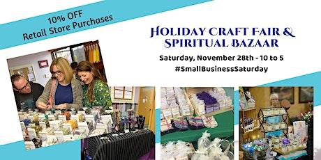 Shop Small Saturday - Holiday Craft Fair & Spiritual Bazaar tickets