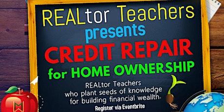 Credit Repair for Homeownership tickets