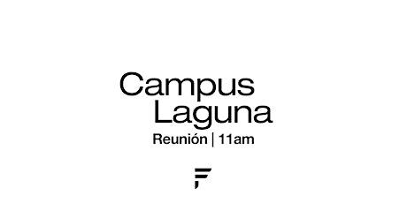 Fuente reunión PRESENCIAL | CAMPUS LAGUNA 11 AM boletos