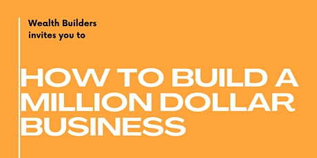 How to Build a Million Dollar Business tickets