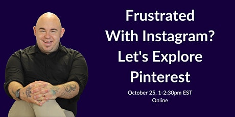 Frustrated With Instagram: Try Pinterest tickets