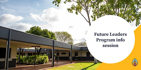Future Leaders Program Information Session tickets
