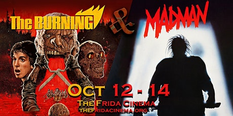 THE BURNING/MADMAN: The Frida Cinema tickets