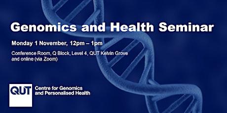 November Genomics and Health Seminar tickets